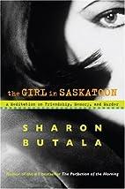 The Girl in Saskatoon: A Meditation on…