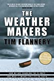 Flannery, Tim: The Weather Makers