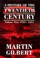 A History of the Twentieth Century Vol. 2:…
