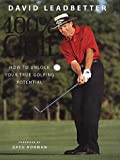 Leadbetter, David: David Leadbetter 100% Golf: How to Unlock Your True Golfing Potential