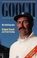 Gooch: My Autobiography by Graham Gooch