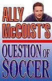 McCoist, Ally: Ally McCoist's Question of Soccer