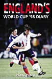 Harris, Harry: England's World Cup 98 Diary