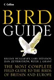 Svensson, L.: Collins Bird Guide: The Most Complete Field Guide to the Birds of Britain and Europe