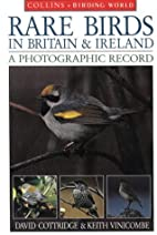 Rare Birds in Britain and Ireland: A…