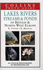 Collins Photo Guide to Lakes, Rivers,…
