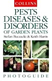Buczacki, Stefan: Collins Photoguide Pests, Diseases and Disorders of Garden Plants