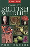 Sterry: Complete British Wildlife