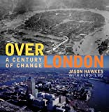 Hawkes, Jason: Over London