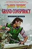 Janny Wurts: Grand Conspiracy - Alliance of Light Book Two
