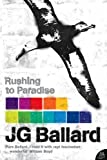 J.G. BALLARD: Rushing To Paradise