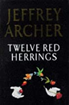 Twelve Red Herrings by Jeffrey Archer