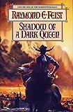 Feist, Raymond E.: Shadow of a Dark Queen