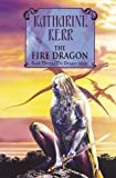 Kerr, Katharine: The Fire Dragon