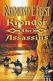 RAYMOND E. FEIST: Krondor: The Assassins (The Riftwar Legacy)