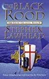 Lawhead, Stephen R.: The Black Rood - The Celtic Crusades Book II