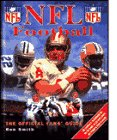 Smith, Ron: NFL Football: The Official Fan's Guide