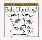 Schulz, Charles M.: Bah, Humbug! (Festive Peanuts)