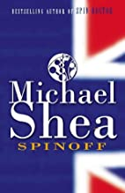 Spinoff by Michael Shea