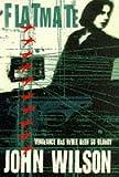 JOHN WILSON: FLATMATE