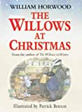 Horwood, William: The Willows at Christmas