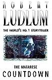 Ludlum, Robert: The Matarese Countdown