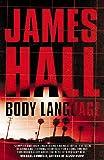 Hall, James W.: Body Language