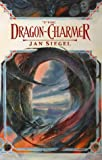 Siegel, Jan: The Dragon-Charmer