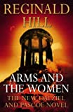 REGINALD HILL: Arms and the Women (Collins crime)