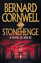 Stonehenge: A Novel of 2000 BC by Bernard…