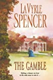 Spencer, LaVyrle: The Gamble