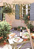 Provence: the Beautiful Cookbook by Richard…