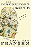 Franzen, Jonathan: The Discomfort Zone: A Personal History