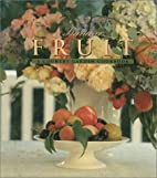 Summer Fruit: A Country Garden Cookbook by…