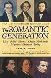 Rosen, Charles: The Romantic Generation