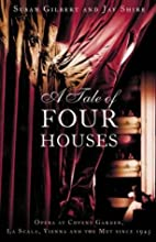 A Tale of Four Houses by Susie Gilbert
