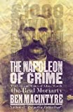 Macintyre, Ben: The Napoleon of Crime: The Life and Times of Adam Worth, the Real Moriarty