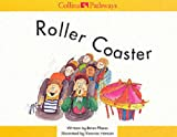 Moses, Brian: Roller Coaster (Collins Pathways)