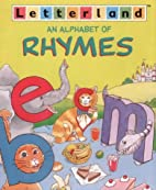 Alphabet of Rhymes (Letterland) by Richard…