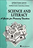 Bell, Derek: Nuffield Primary Science: Science and Literacy - A Guide for Primary Teachers (Nuffield primary science - science & literacy)