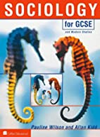 Sociology for GCSE by Pauline Wilson