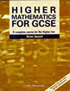 Higher Mathematics for GCSE: A Complete…