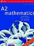Berry, John: A2 Mathematics (Discovering Advanced Mathematics)