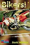 Williams, David: Bikers!: Playscript Level 1 (Collins Soundbites)