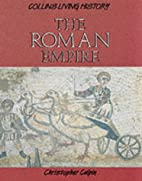 The Roman Empire (Living History) by…
