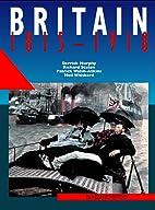 Britain, 1815-1918: A-level (Flagship…