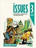 Foster, John: Issues: Bk. 3: Cross-curricular Course for PSE (Issues - the Cross-curriculur Course for PSE)