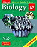 Bailey, Mike: Biology A2 (Collins Advanced Modular Sciences)