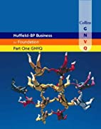 Nuffield Business for Part One GNVQ:…