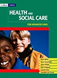 Walsh, Mark: Health and Social Care for Vocational A-level
